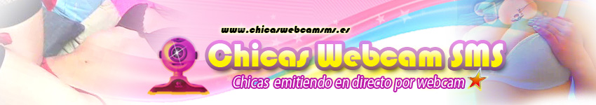 chicas webcam porno